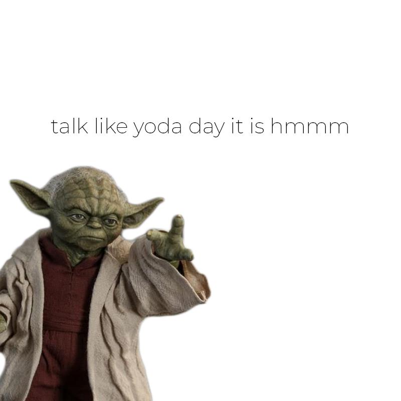 talk_like_yoda_day.jpg