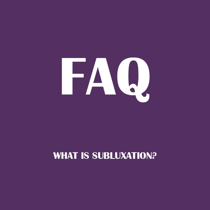 faq_subluxation.jpg